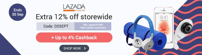 Lazada: Extra 12% off storewide + Free Shipping in Metro Manila + up to 4% Cashback