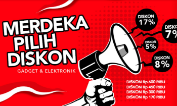 Merdeka Pilih Diskon Gadget & Elektronik -  Diskon Hingga 17%