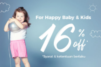 For Happy Baby & Kids - Diskon 16% Off