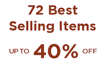 72 Best Selling Items - Up to 40% OFF