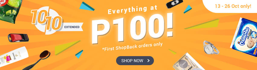 Everything at P100 - First ShopBack Orders only