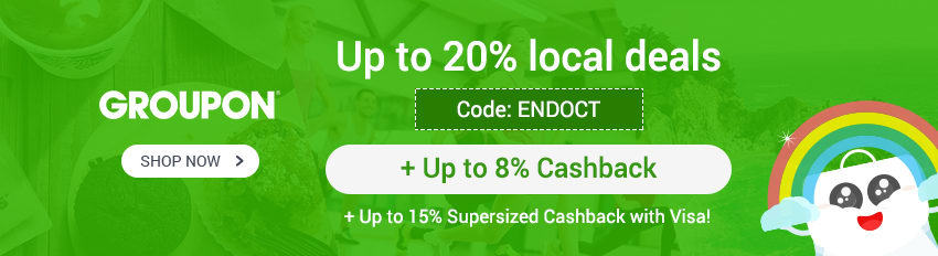 Groupon Sale: Up to 20% off local deals code: ENDOCT + <8% Cashback!