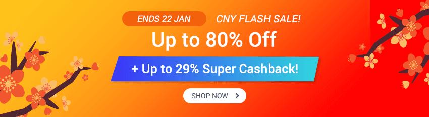 CNY Flash Sale: Up to 80% Off + Up to 29% Super Cashback