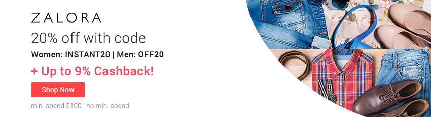ZALORA SALE! 20% off with code + Up to 9% Cashback!