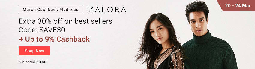 Ends 24 Mar | Get extra 30% off on ZALORA when you spend P3000