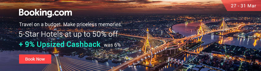 Ends 31 Mar | Booking.com 9% Upsized Cashback