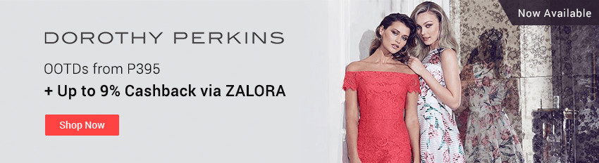 Dorothy Perkins: Now available on ZALORA + Get up to 9% Cashback