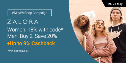 ZALORA: Women 18% off code* + Men Buy 2, Save 20% + Up to 9% Cashback