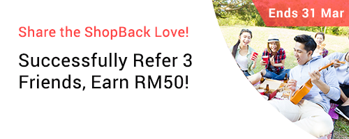 Refer 3 friends, Earn RM50