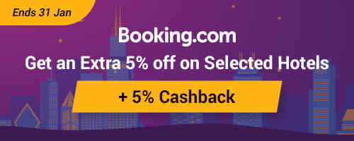 Ends 31 Jan: Get Extra 5% off on top of existing discounts with Booking.com + 5% Cashback