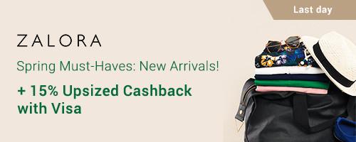 ZALORA SALE: Spring Must-Haves + 15% Upsized Cashback with Visa