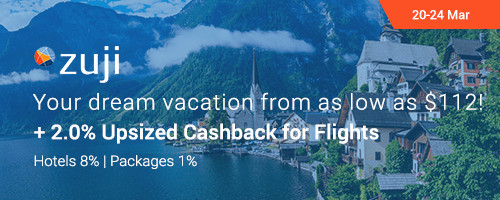 ZUJI Sale: Dream vacations from as low as $112 + 2.0% Upsized Cashback for Flights