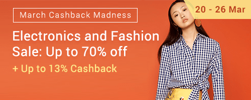 March Cashback Madness: Electronics and Fashion Sale + Up to 9% Cashback
