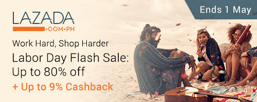 Ends 1 May | Lazada's Labor Day Flash Sale: Up to 80% off + Up to 9% Cashback