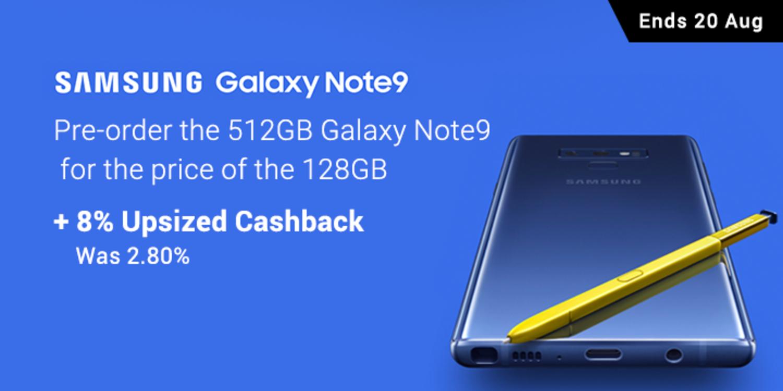Samsung 8% Upsized Cashback + Pre-Order Note9