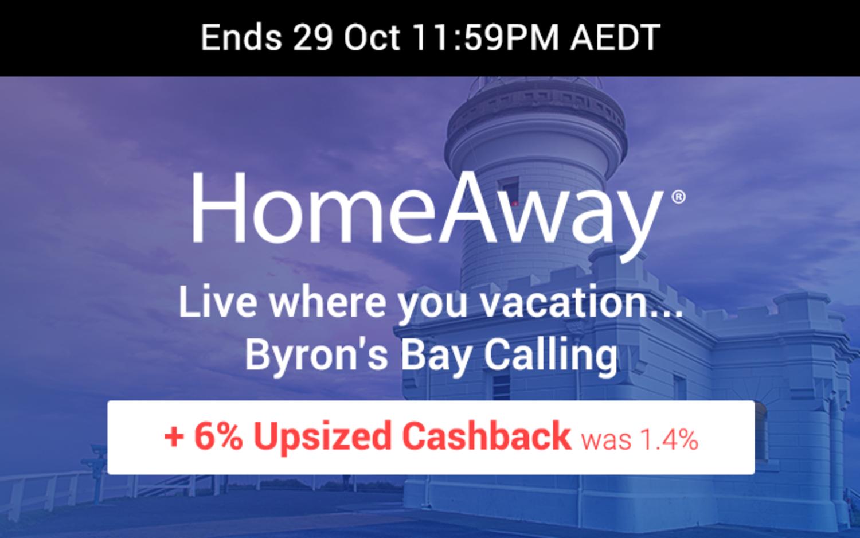 HomeAway -  6% Upsized Cashback