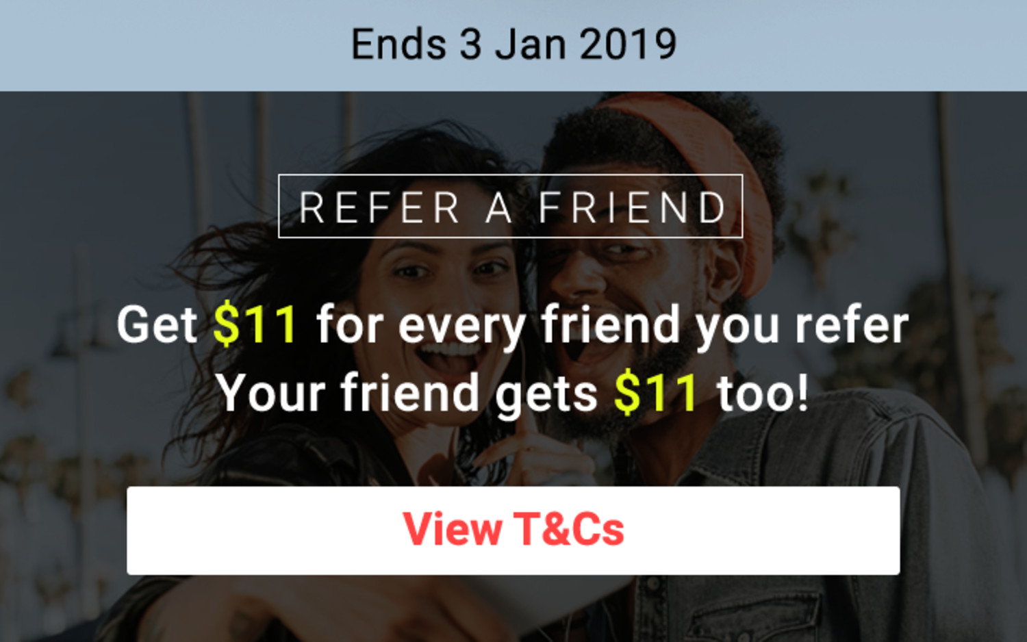 Refer a Friend (RAF)