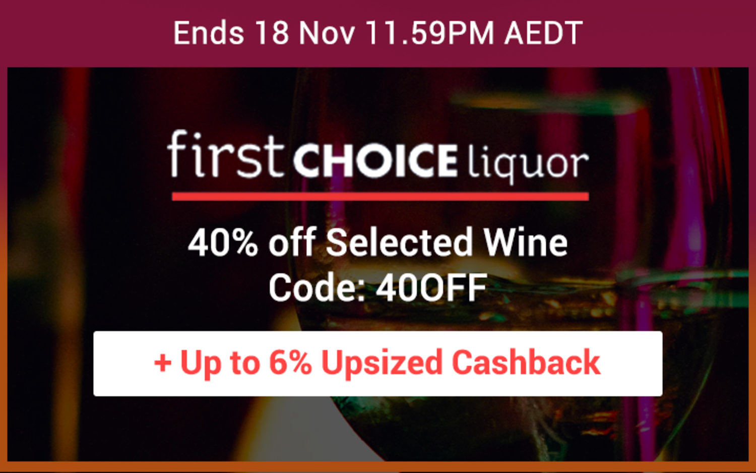 First Choice Liquor - 40% off Selected Wine
