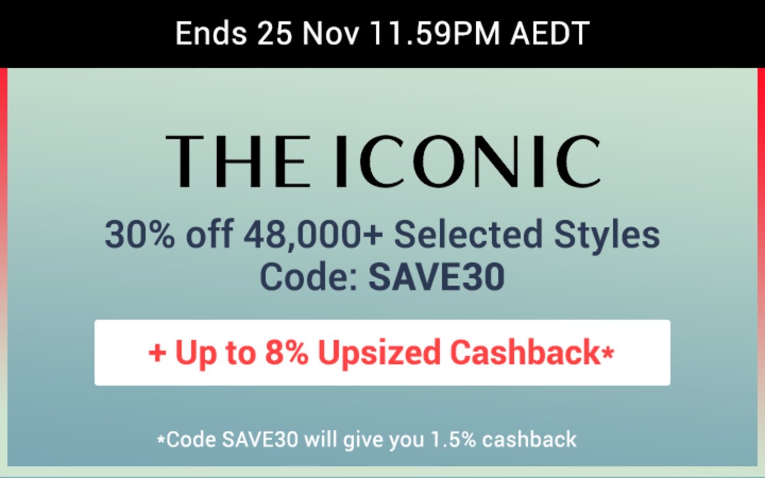 THE ICONIC - 30% off Selected Styles - Black Friday Cyber Monday BFCM