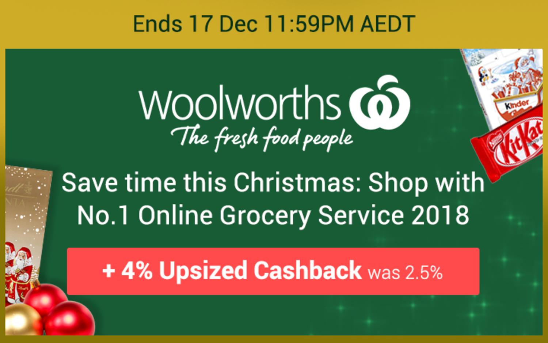 Woolworths - 4% Upsized Cashback