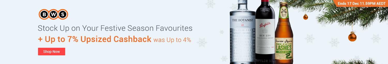 BWS - Up to 7% Upsized Cashback