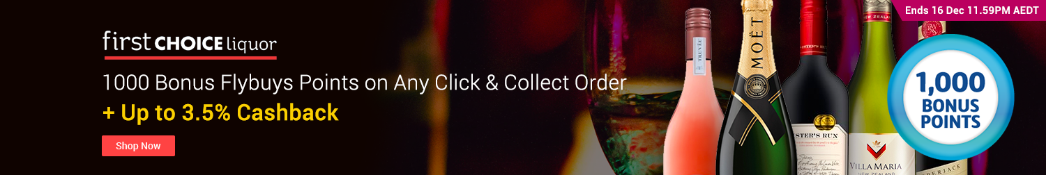 First Choice Liquor - Click & Collect Bonus 1000 Flybuys Points