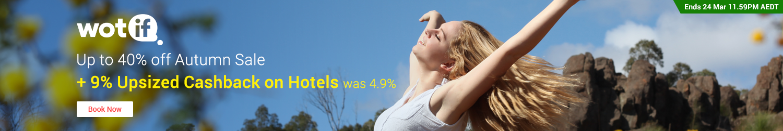 Wotif - Up to 9% Upsized Cashback
