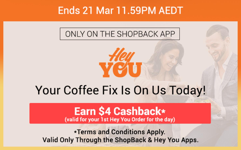 Hey You - $4 Cashback