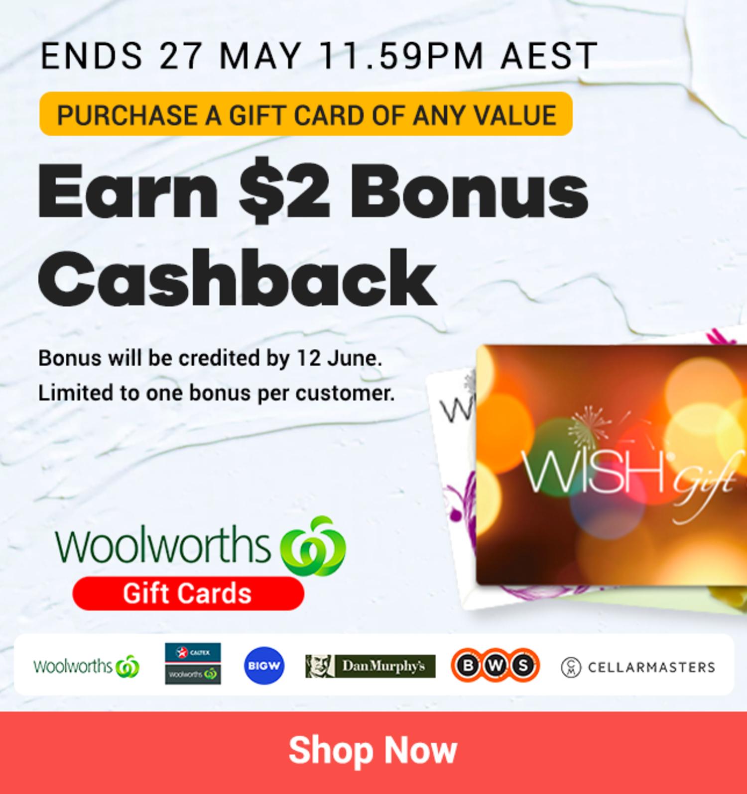 Woolworths Gift Cards - $2 Bonus