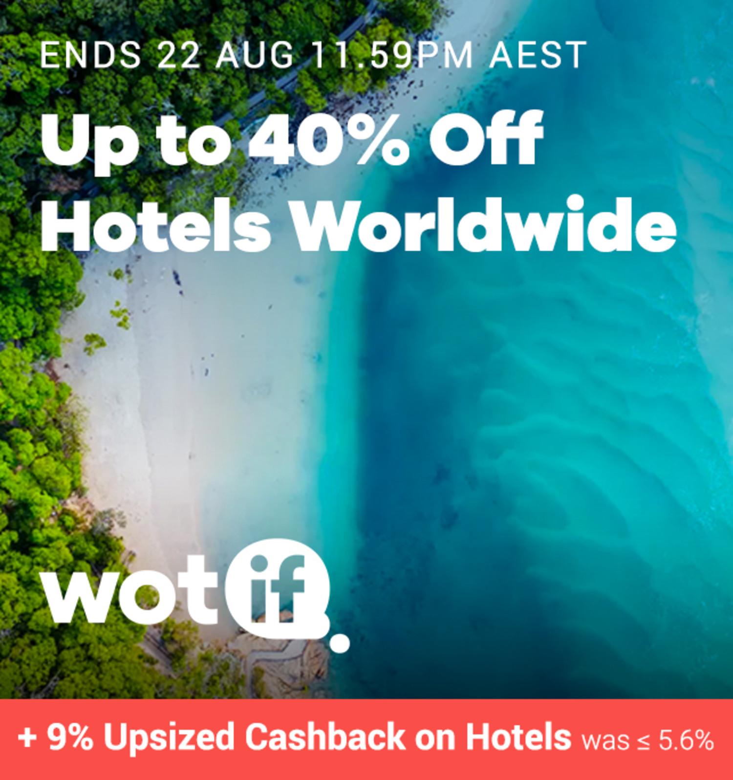 Wotif - 9% Upsized Cashback on Hotels