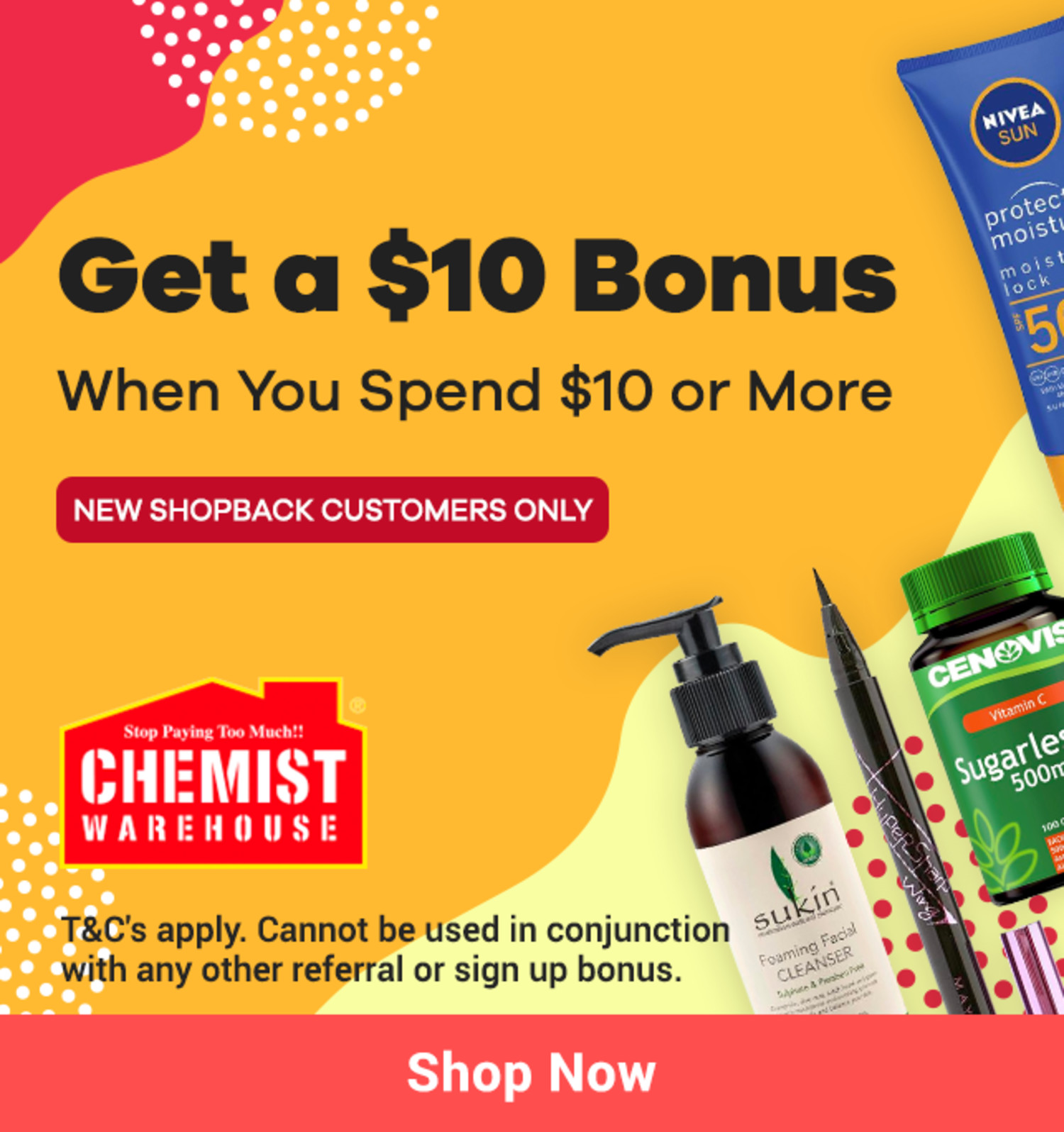 ShopBack - Chemist Warehouse - $10 Bonus - New Customer Offer