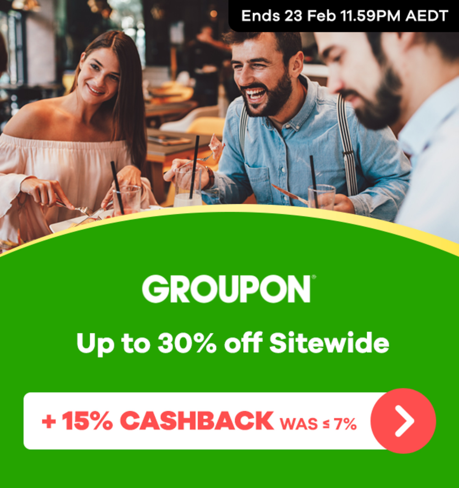Groupon - Up to 30% off Sitewide & 15% Upsized Cashback