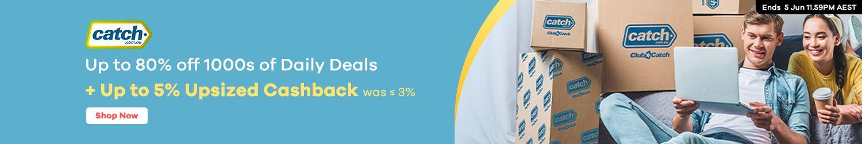Catch.com.au - Up to 5% Upsized Cashback
