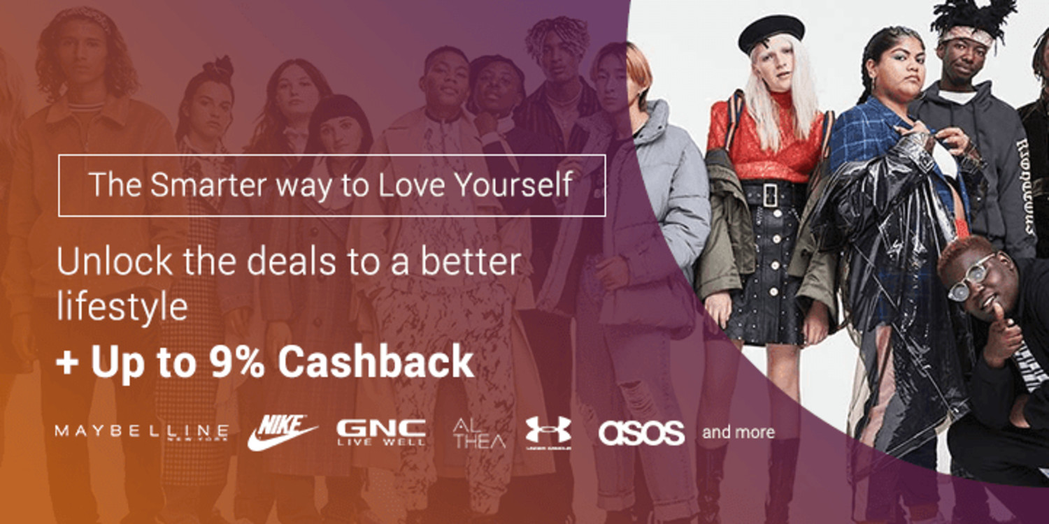 The Smarter Way to Love Yourself: Unlock the best deals to beauty and Fashion + Get up to 9% Cashback