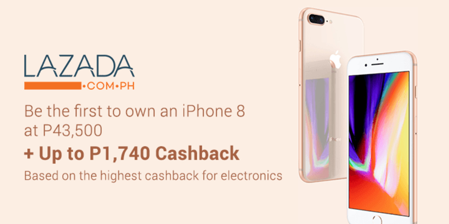 Get the iPhone 8 from Lazada and up to P1,740 Cashback