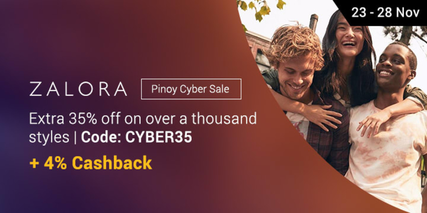 Ends 28 Nov | ZALORA's Pinoy Cyber Sale collection is up to extra 35% off + 4% Cashback