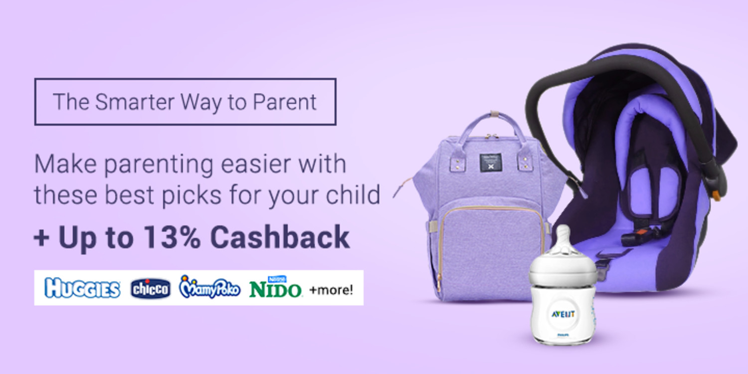 The Smarter way to Parent + Up to 13% Cashback on home essentials