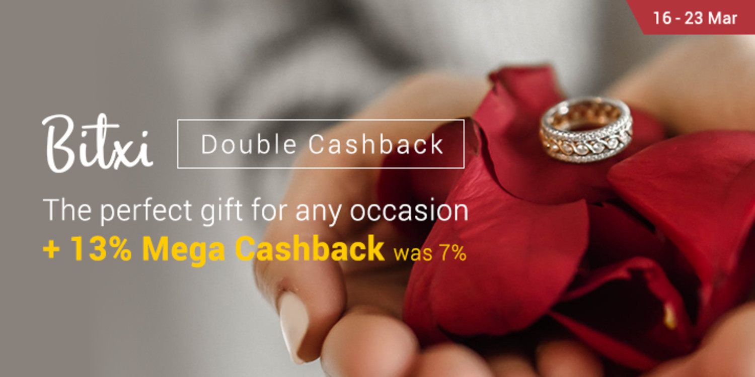 6 - 23 Mar | Bitxi: The perfect gift for any occasion + 13% Mega Cashback (was 7%)