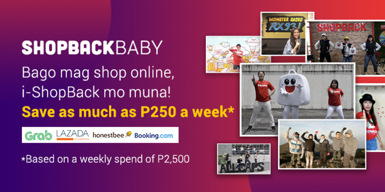 Bago mag shop online, i-ShopBack mo muna Save as much as P250 a week*