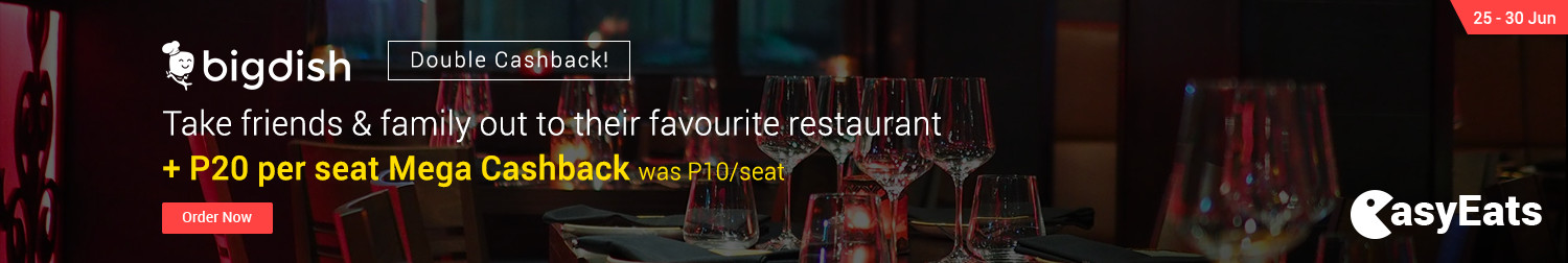 Ends 30 Jun   BigDish: Take friends & family out to their favourite restaurant + P20 Cashback (was P10)