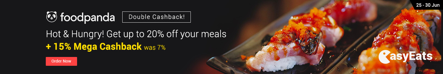 Ends 30 Jun   Foodpanda: Hot & Hungry! Get up to 20% off your meals + 15% Cashback (was 7%)