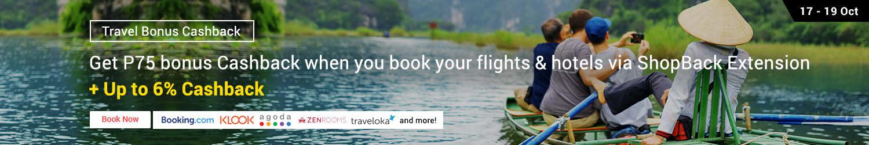 Ends 19 Oct   Get P75 bonus Cashback when you book your flights & hotels via ShopBack Extension + Up to 6% Cashback