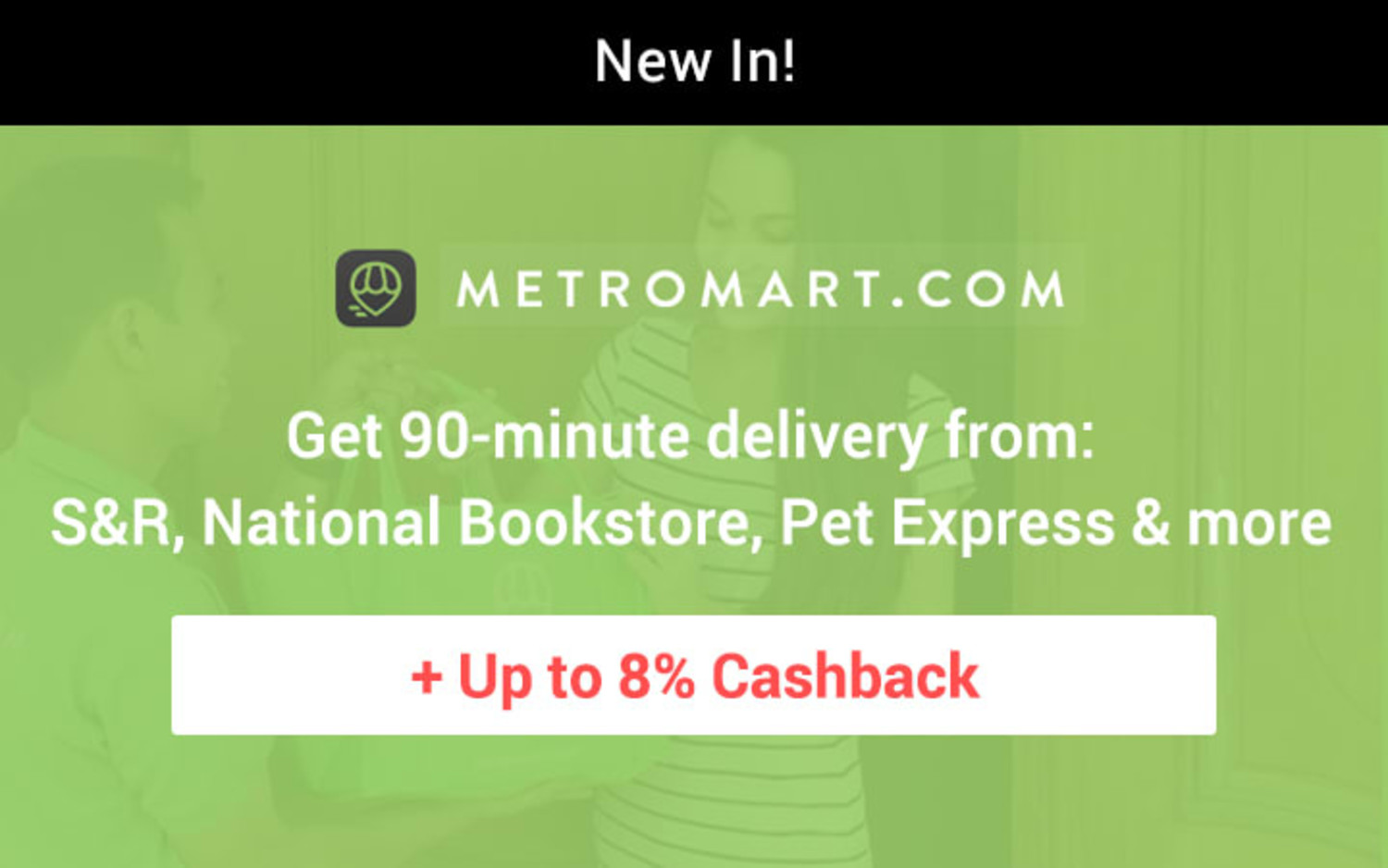 Metromart: Shop from Pet Express, National Bookstore, Toy Kingdom & more + Up to 8% Cashback