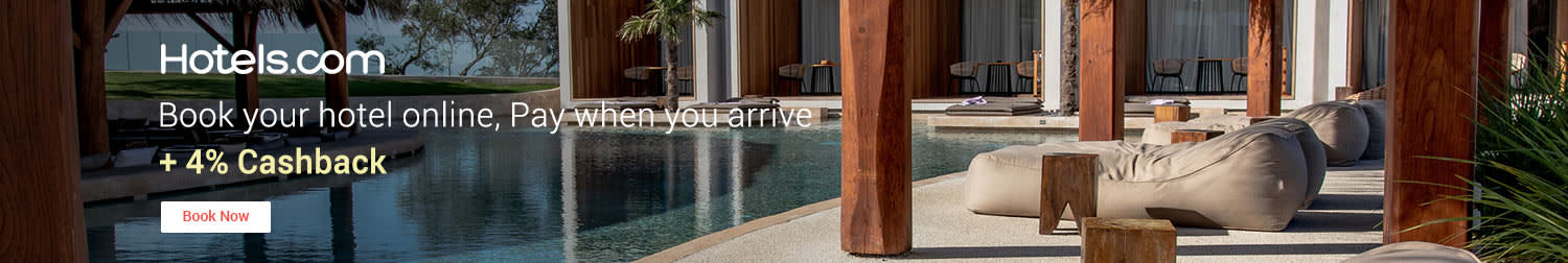 Hotels.com Book your hotel online, Pay when you arrive + 4% Cashback