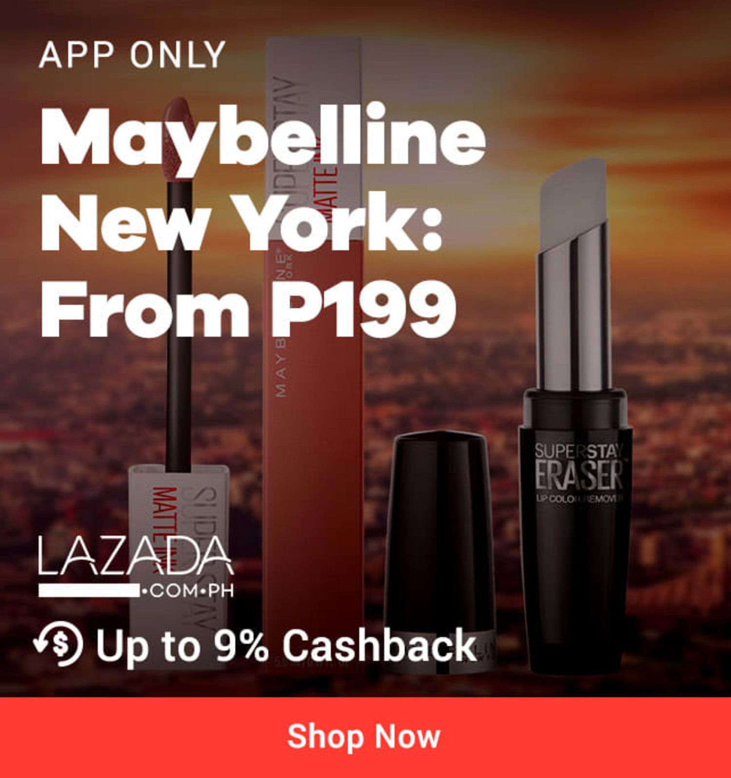 App only Lazada Maybelline New York: Long Lasting makeup from P199 + Up to 9% Cashback