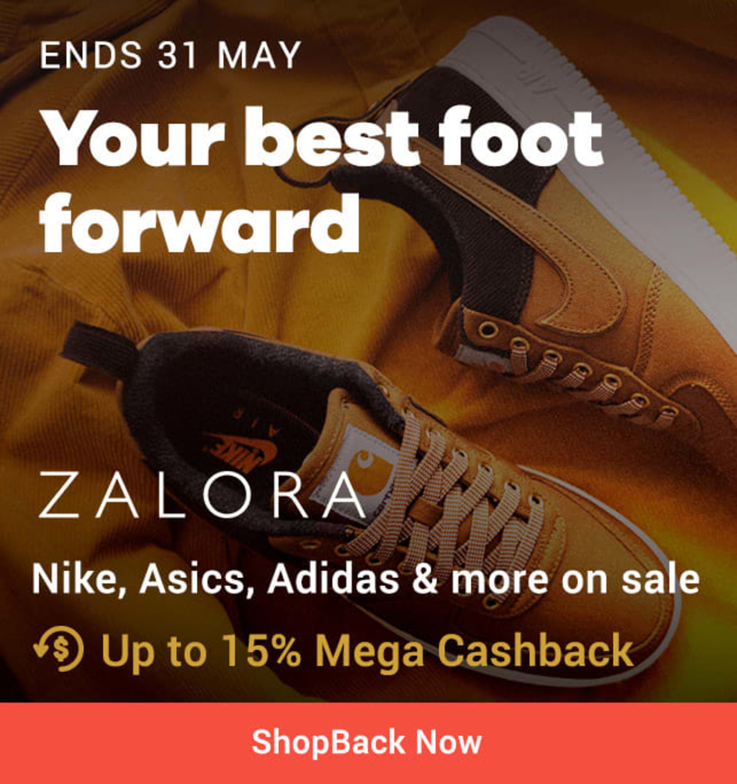 Ends 31 May ZALORA Your best foot forward: Nike, Asics, Adidas & more on sale + Up to 15% Mega Cashback (was 2%)