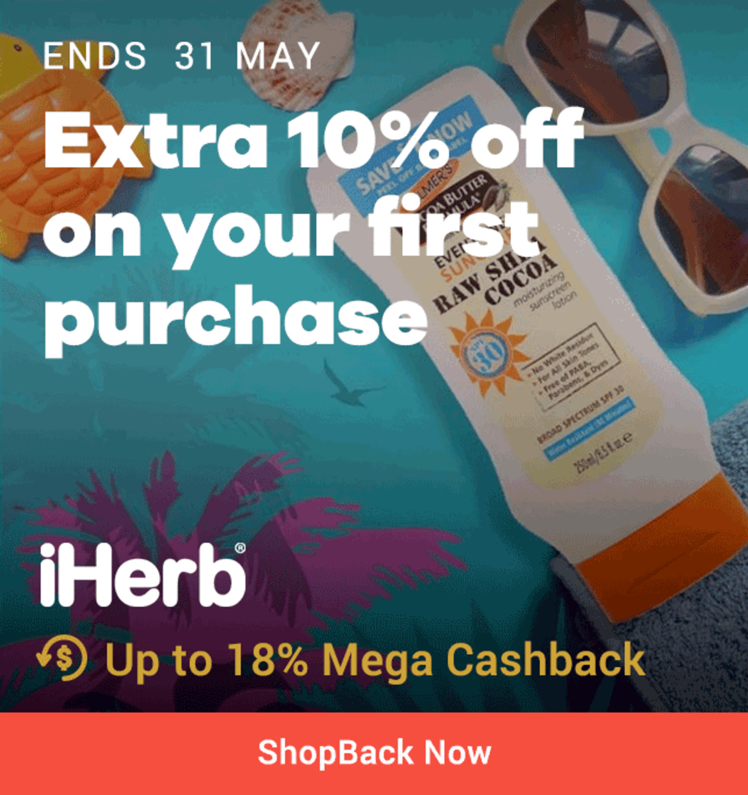 Ends 31 May | iHerb Extra 10% off your first purchase + 18% Mega Cashback