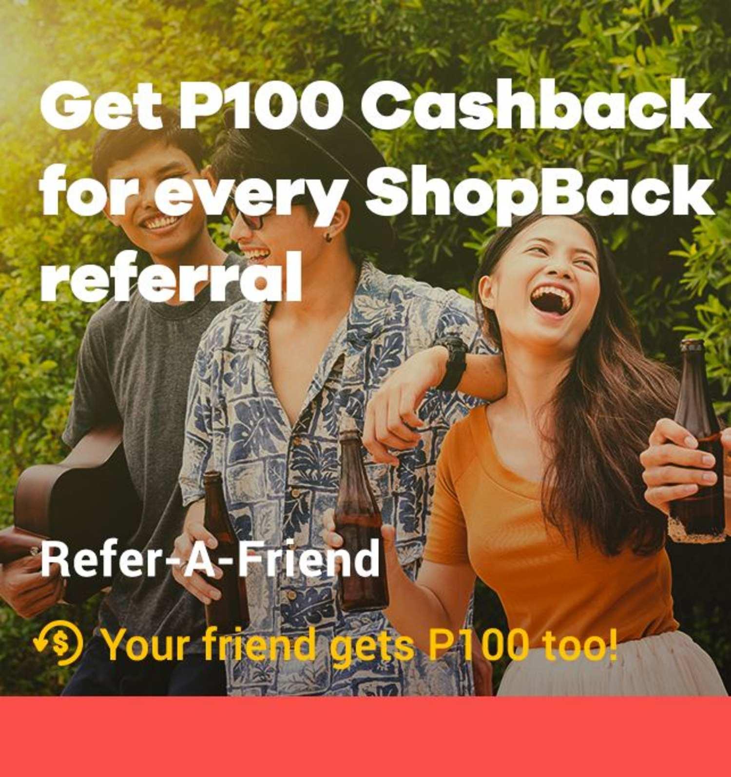 Refer a friend on ShopBack, Get P100 Cashback bonus