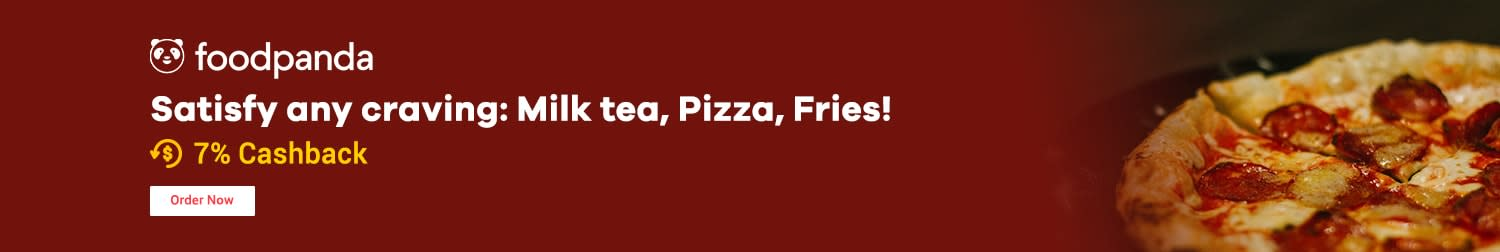 foodpanda Satisfy any craving: Milk tea, Pizza, Fries!  + 7% Cashback