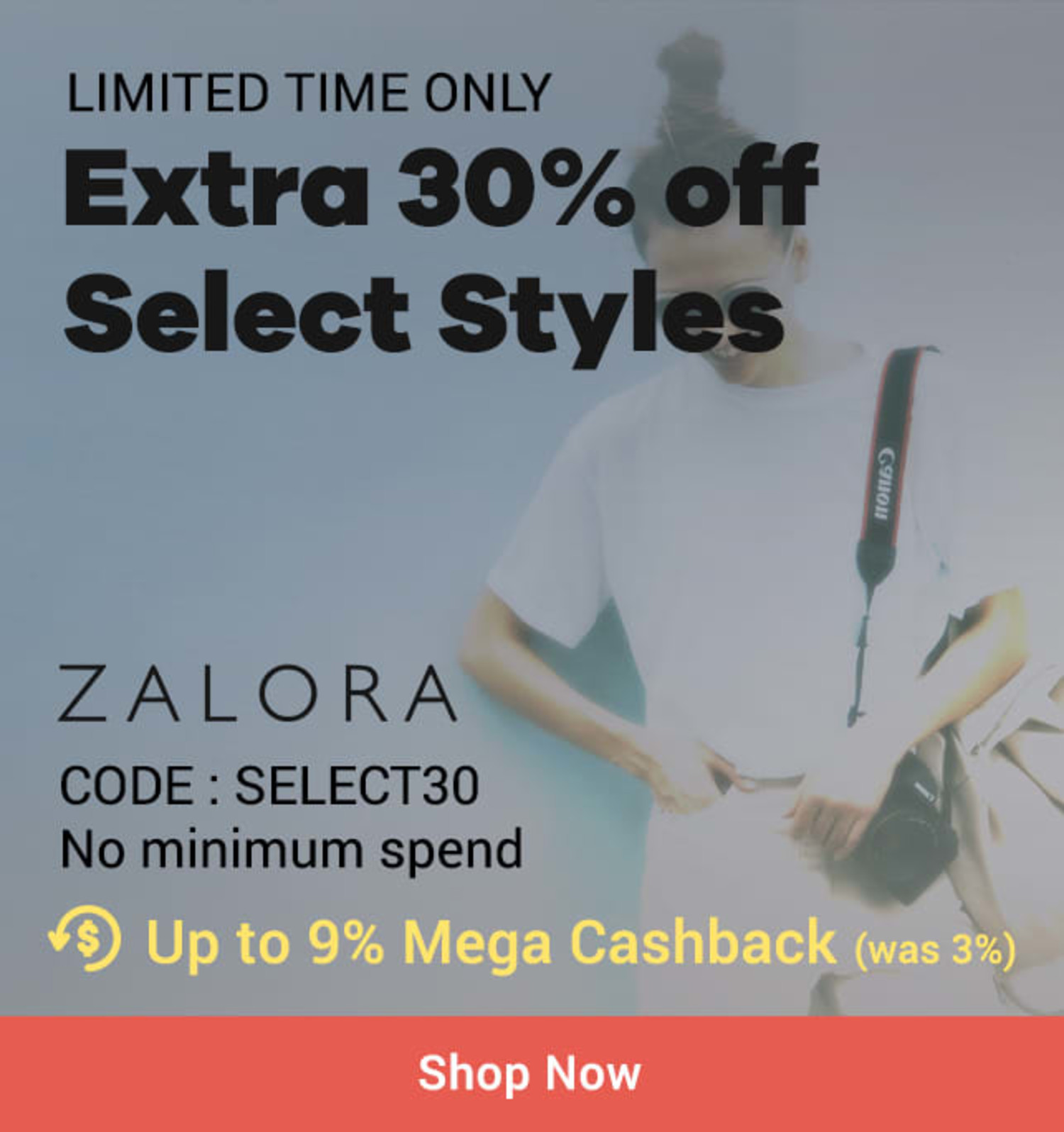 ZALORA Extra 30% off select styles + Up to 9% Mega Cashback